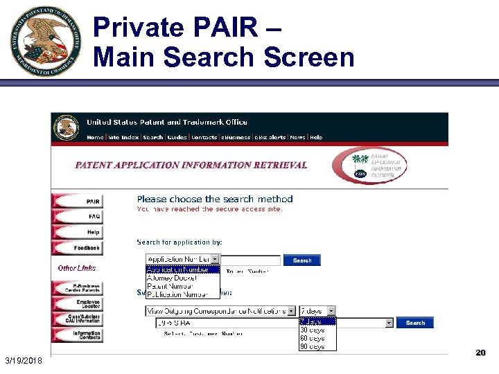 Private PAIR – Main Search Screen 3/19/2018 20