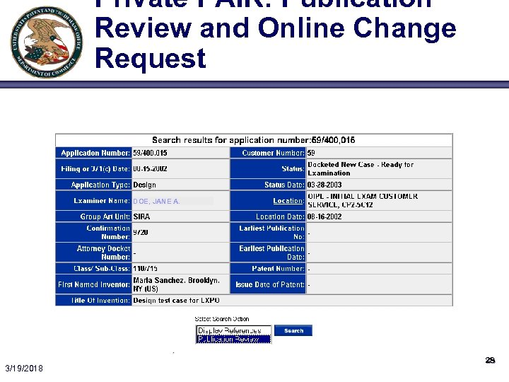 Private PAIR: Publication Review and Online Change Request DOE, JANE A. 3/19/2018 28