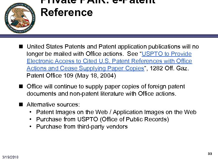 Private PAIR: e-Patent Reference n United States Patents and Patent application publications will no