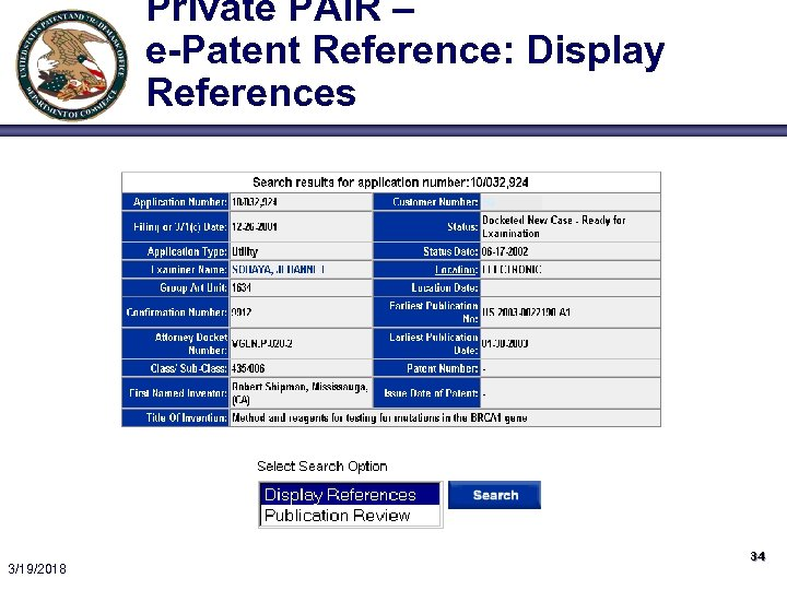 Private PAIR – e-Patent Reference: Display References 59 3/19/2018 34