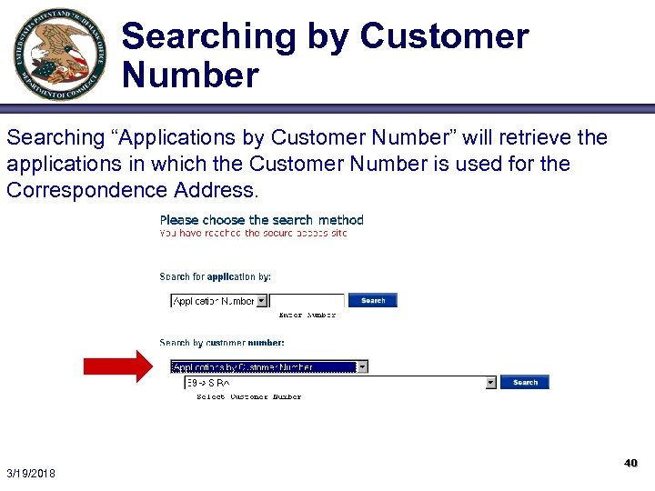 """Searching by Customer Number Searching """"Applications by Customer Number"""" will retrieve the applications in"""