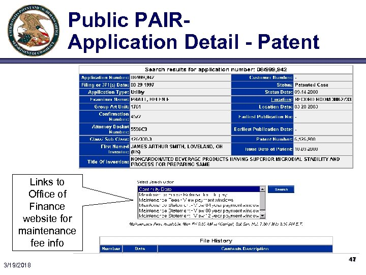 Public PAIRApplication Detail - Patent Links to Office of Finance website for maintenance fee