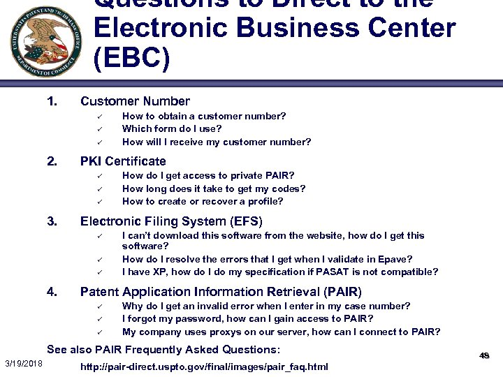 Questions to Direct to the Electronic Business Center (EBC) 1. Customer Number ü ü
