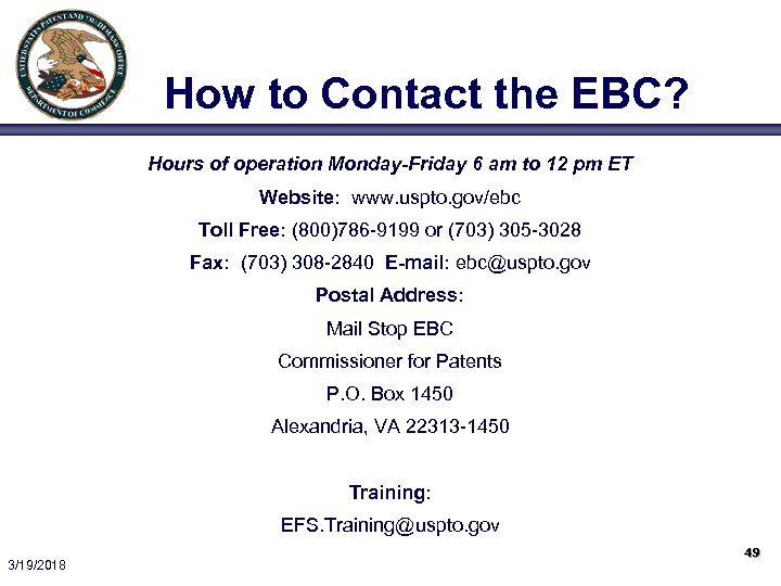 How to Contact the EBC? Hours of operation Monday-Friday 6 am to 12 pm