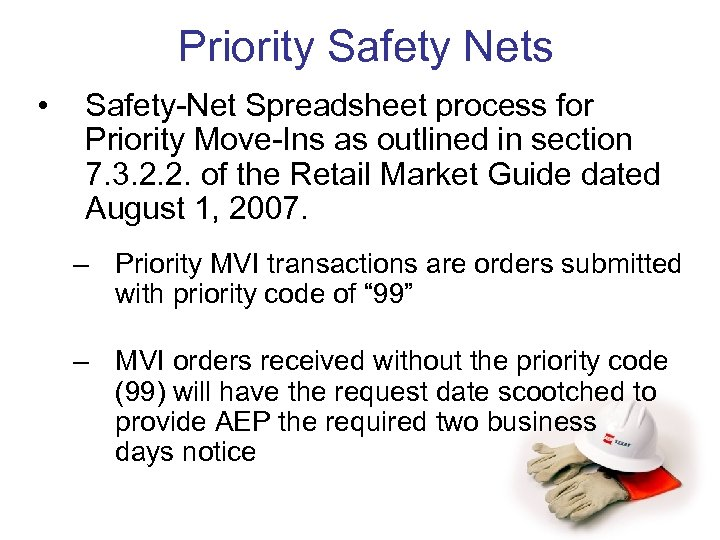 Priority Safety Nets • Safety-Net Spreadsheet process for Priority Move-Ins as outlined in section