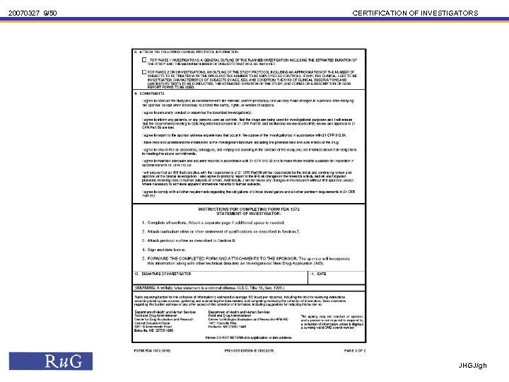 20070327 9/50 CERTIFICATION OF INVESTIGATORS JHGJ/gh