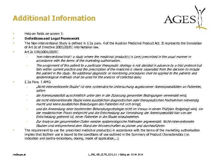 Additional Information • • Help on fields on screen 3: Definitions and Legal Framework