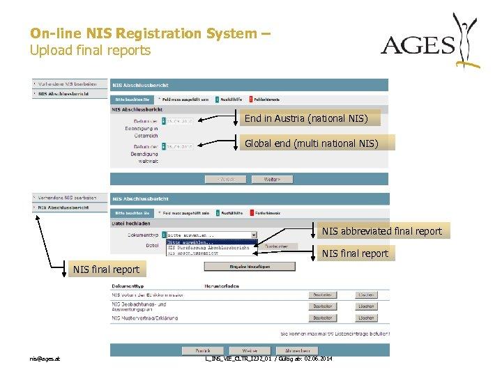 On-line NIS Registration System – Upload final reports End in Austria (national NIS) Global