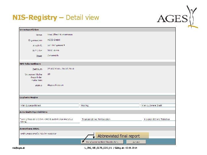 NIS-Registry – Detail view Abbreviated final report nis@ages. at L_INS_VIE_CLTR_I 232_01 / Gültig ab: