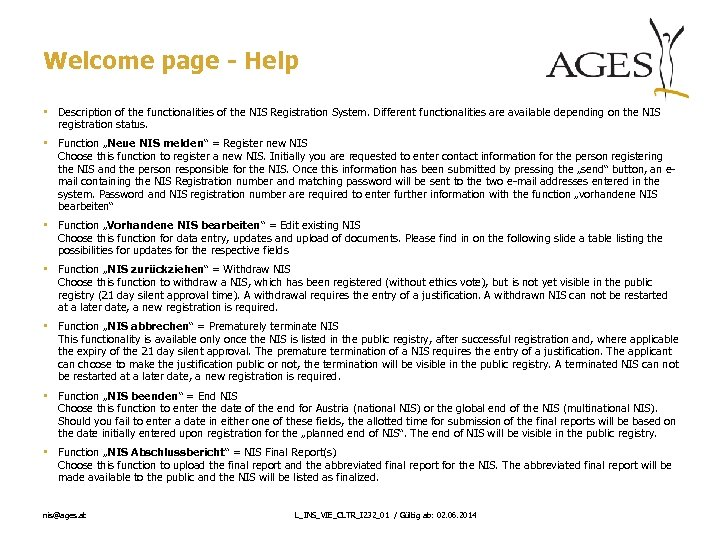 Welcome page - Help • Description of the functionalities of the NIS Registration System.