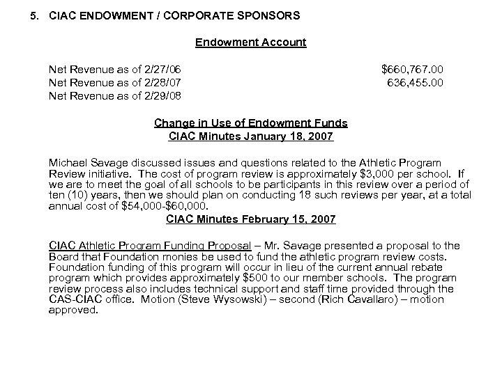 5. CIAC ENDOWMENT / CORPORATE SPONSORS Endowment Account Net Revenue as of 2/27/06 Net