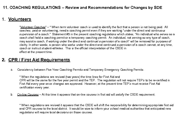 """11. COACHING REGULATIONS -- Review and Recommendations for Changes by SDE 1. Volunteers """"Volunteer"""