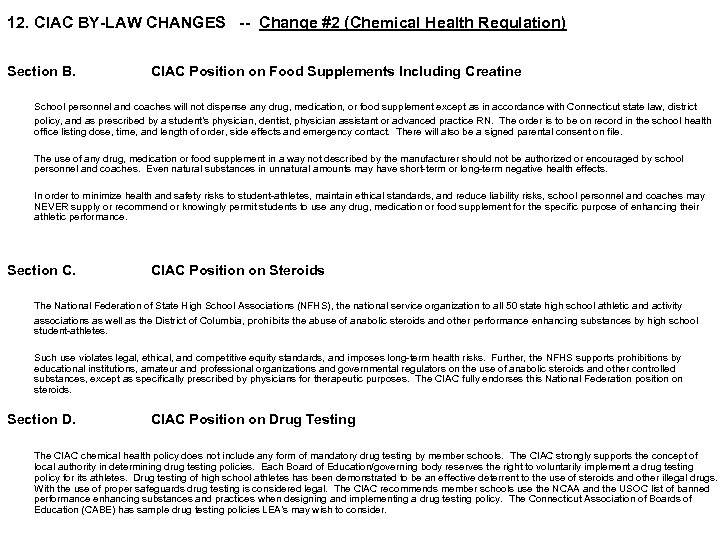 12. CIAC BY-LAW CHANGES -- Change #2 (Chemical Health Regulation) Section B. CIAC Position