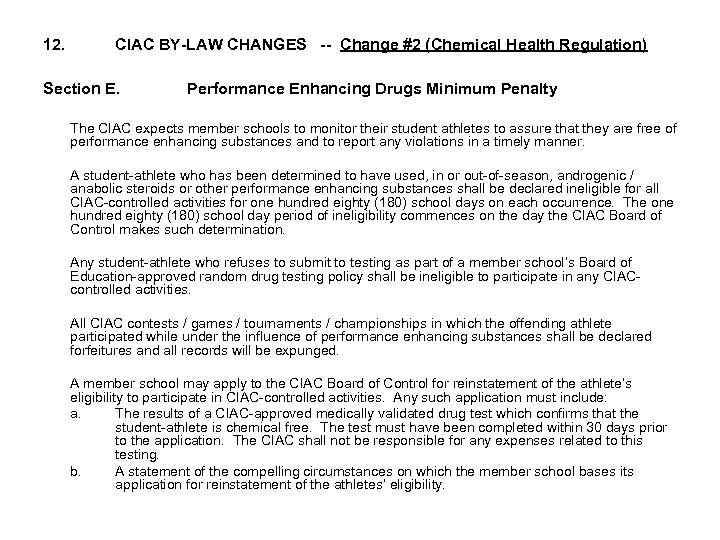 12. CIAC BY-LAW CHANGES -- Change #2 (Chemical Health Regulation) Section E. Performance Enhancing