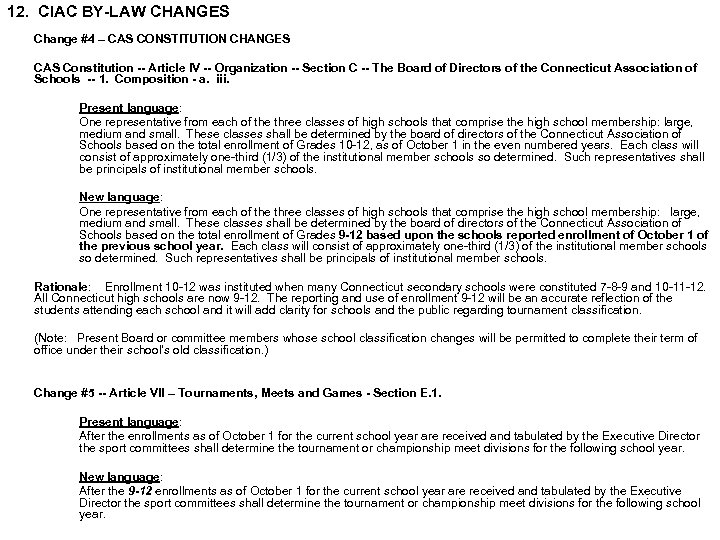 12. CIAC BY-LAW CHANGES Change #4 – CAS CONSTITUTION CHANGES CAS Constitution -- Article