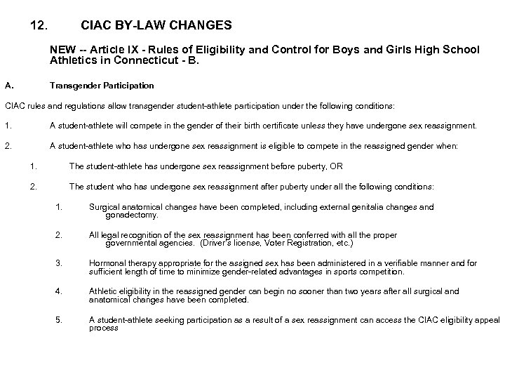 12. CIAC BY-LAW CHANGES NEW -- Article IX - Rules of Eligibility and Control