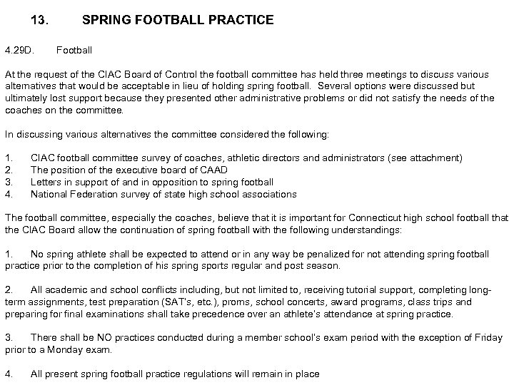 13. 4. 29 D. SPRING FOOTBALL PRACTICE Football At the request of the CIAC