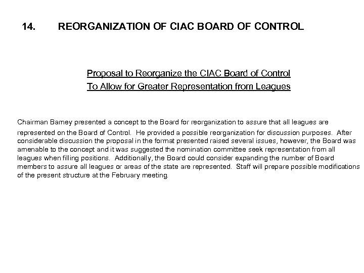 14. REORGANIZATION OF CIAC BOARD OF CONTROL Proposal to Reorganize the CIAC Board of