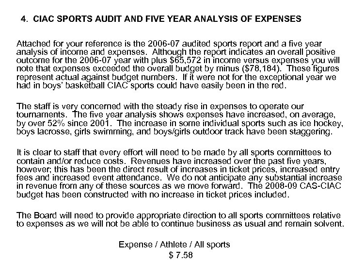 4. CIAC SPORTS AUDIT AND FIVE YEAR ANALYSIS OF EXPENSES Attached for your reference