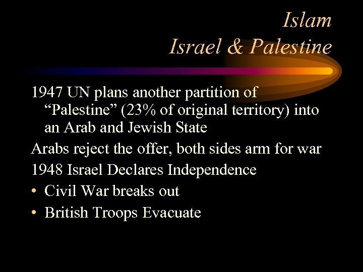 """Islam Israel & Palestine 1947 UN plans another partition of """"Palestine"""" (23% of original"""