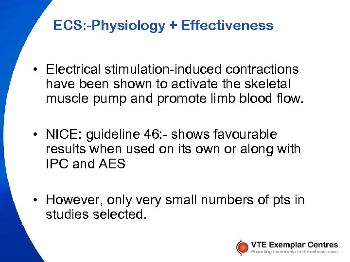 ECS: -Physiology + Effectiveness • Electrical stimulation-induced contractions have been shown to activate the