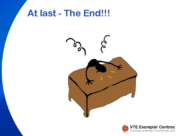 At last - The End!!!