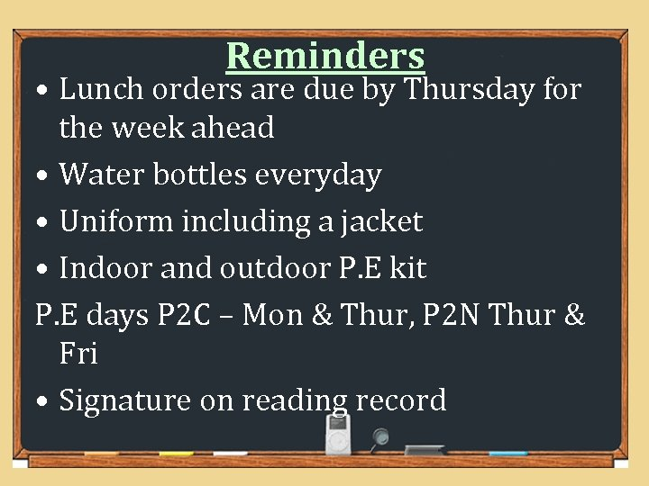 Reminders • Lunch orders are due by Thursday for the week ahead • Water