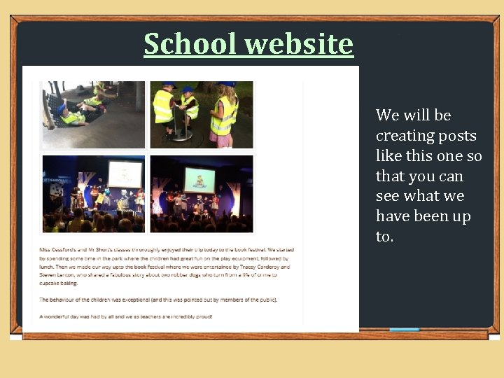 School website We will be creating posts like this one so that you can