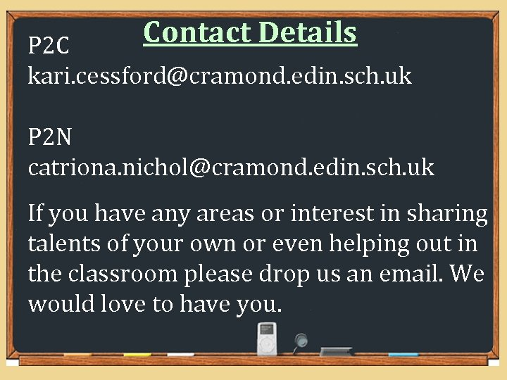 Contact Details P 2 C kari. cessford@cramond. edin. sch. uk P 2 N catriona.