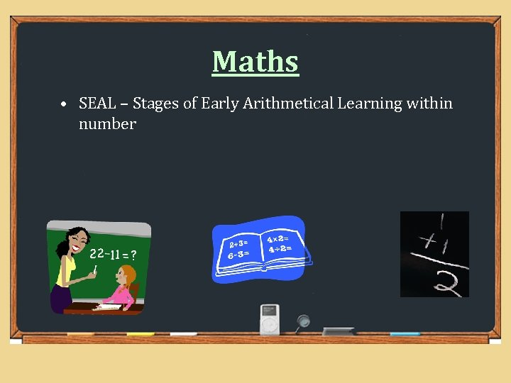Maths • SEAL – Stages of Early Arithmetical Learning within number