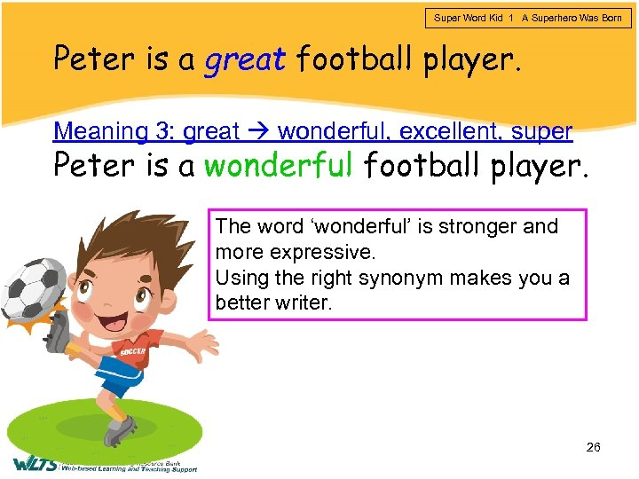 Super Word Kid 1 A Superhero Was Born Peter is a great football player.