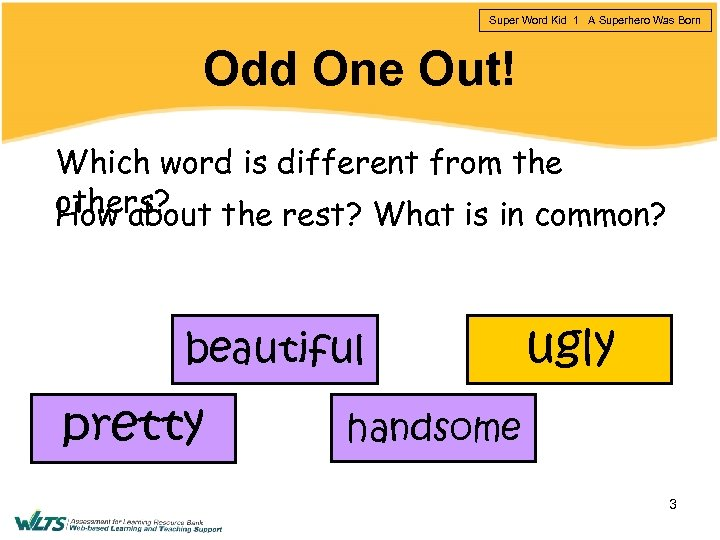Super Word Kid 1 A Superhero Was Born Odd One Out! Which word is