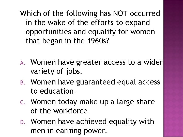 Which of the following has NOT occurred in the wake of the efforts to