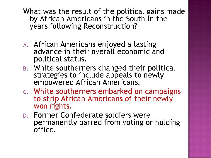 What was the result of the political gains made by African Americans in the