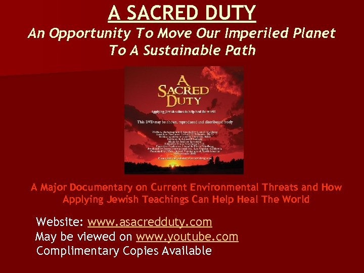A SACRED DUTY An Opportunity To Move Our Imperiled Planet To A Sustainable Path
