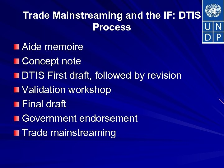 Trade Mainstreaming and the IF: DTIS Process Aide memoire Concept note DTIS First draft,