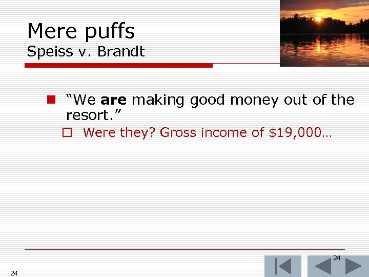 """Mere puffs Speiss v. Brandt n """"We are making good money out of the"""