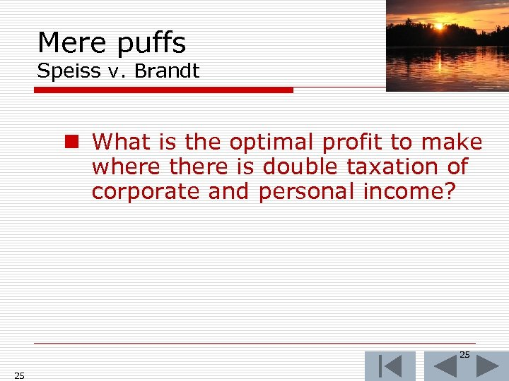 Mere puffs Speiss v. Brandt n What is the optimal profit to make where