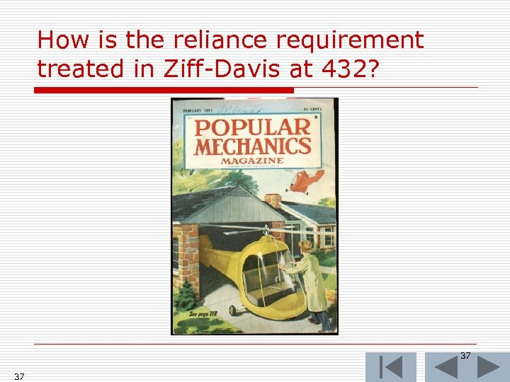 How is the reliance requirement treated in Ziff-Davis at 432? 37 37