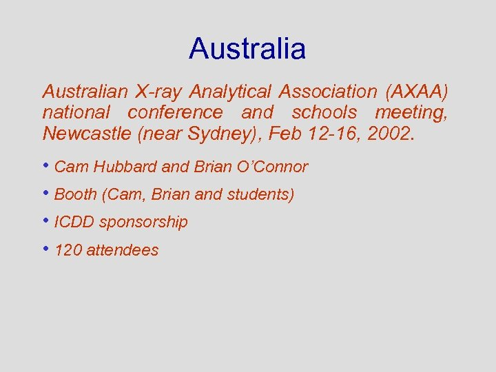 Australian X-ray Analytical Association (AXAA) national conference and schools meeting, Newcastle (near Sydney), Feb