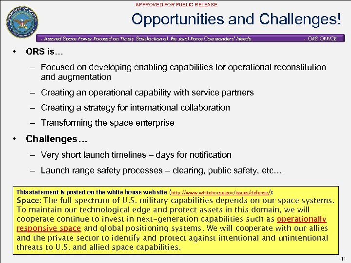 APPROVED FOR PUBLIC RELEASE Opportunities and Challenges! - Assured Space Power Focused on Timely