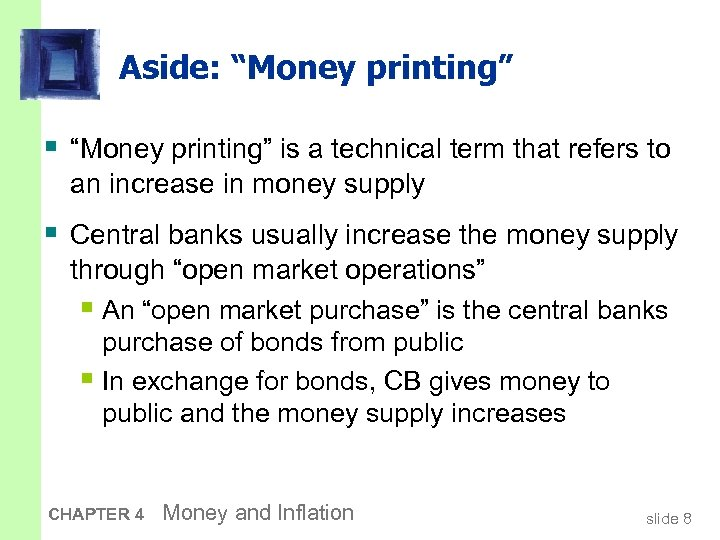 "Aside: ""Money printing"" § ""Money printing"" is a technical term that refers to an"