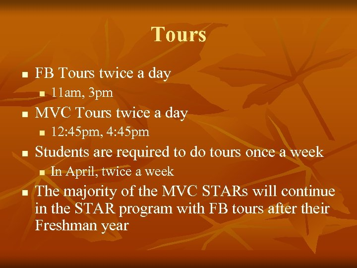 Tours n FB Tours twice a day n n MVC Tours twice a day