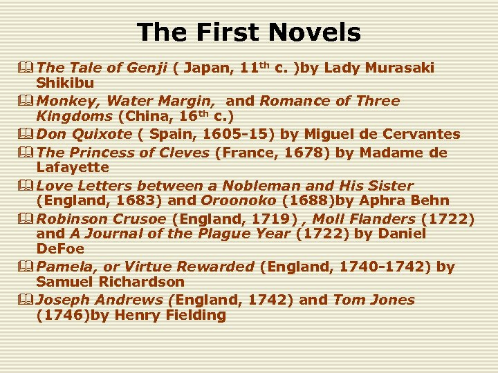 The First Novels & The Tale of Genji ( Japan, 11 th c. )by