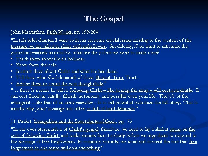 "The Gospel John Mac. Arthur, Faith Works, pp. 199 -204 ""In this brief chapter,"