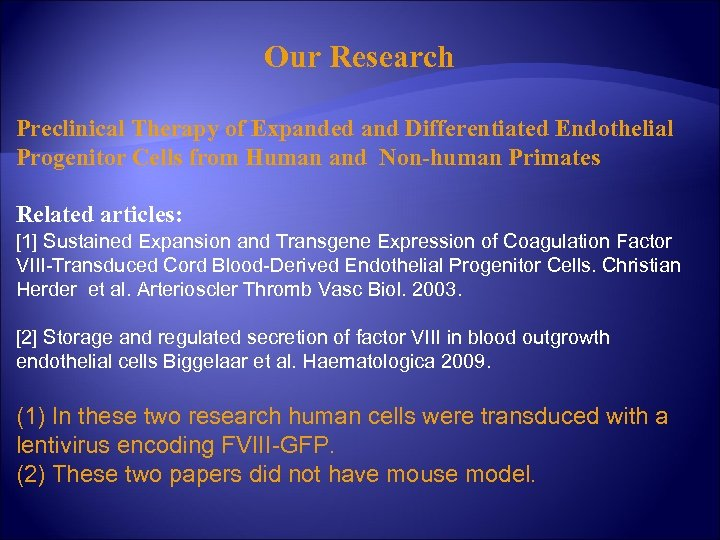 Our Research Preclinical Therapy of Expanded and Differentiated Endothelial Progenitor Cells from Human and