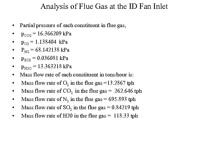 Analysis of Flue Gas at the ID Fan Inlet • • • Partial pressure