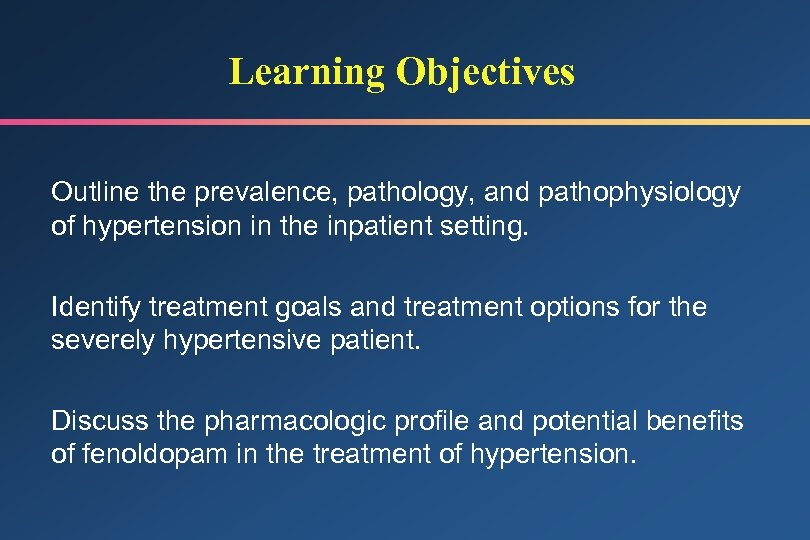 Learning Objectives Outline the prevalence, pathology, and pathophysiology of hypertension in the inpatient setting.