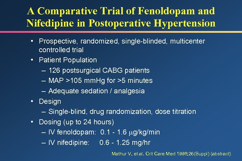A Comparative Trial of Fenoldopam and Nifedipine in Postoperative Hypertension • Prospective, randomized, single-blinded,