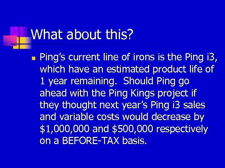 What about this? n Ping's current line of irons is the Ping i 3,
